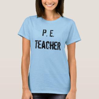 P.E. Professor Camiseta
