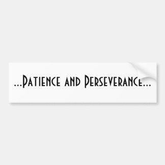 Paciência e perseverança adesivo para carro