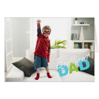 Pai brilhante - cartão do dia dos pais