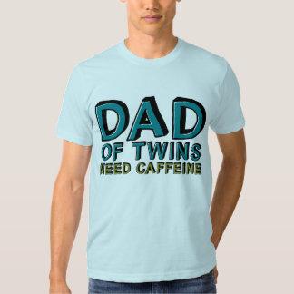 Pai da cafeína da NECESSIDADE dos gêmeos Tshirt