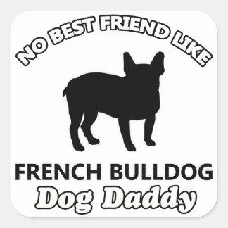 Pai do cão do buldogue francês adesivo quadrado