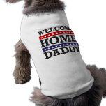 Pai Home bem-vindo Roupa Para Pet