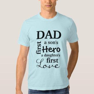 Pai o primeiro de um filho herói o primeiro amor tshirts