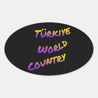 País do mundo de Türkiye, arte colorida do texto Adesivo Oval