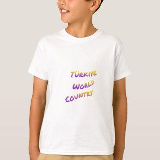 País do mundo de Türkiye, arte colorida do texto Camiseta