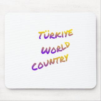 País do mundo de Türkiye, arte colorida do texto Mousepad