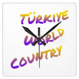 País do mundo de Türkiye, arte colorida do texto Relógio Quadrado