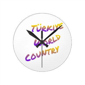 País do mundo de Türkiye, arte colorida do texto Relógio Redondo