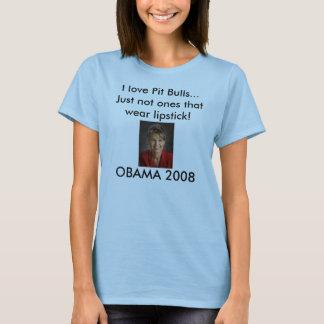 Palin contra Obama eu amo pitbull… Jus… Camiseta