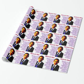 Papel De Presente Porque nós vivemos em um mundo - Barack Obama