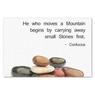 """Papel De Seda """"Ele que move uma montanha… """"(Confucius)"""