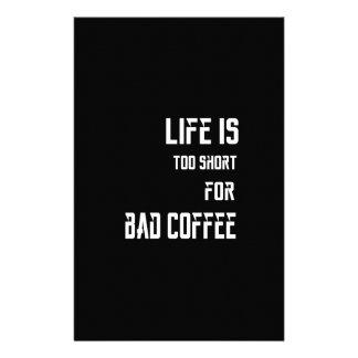 Papelaria A vida é demasiado curta para o café mau