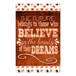 Papelaria O futuro pertence, acredita nos sonhos da beleza,