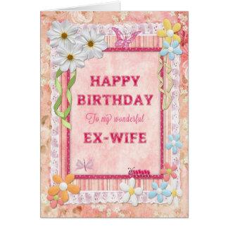 Para a ex-esposa, cartão de aniversário do