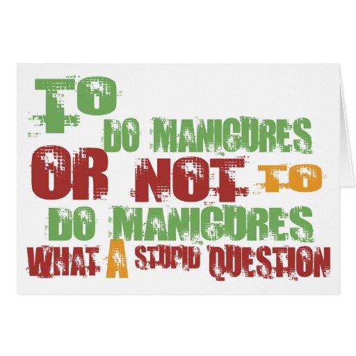 Para fazer Manicures Cartão