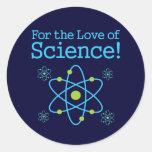 Para o amor do átomo da ciência adesivo redondo