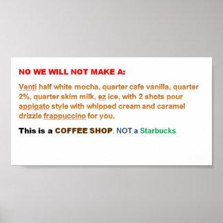 Para os proprietários de cafetaria que não gostam  pôster