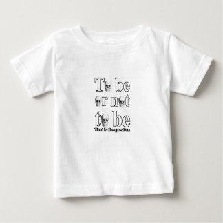 Para ser ou não ser camiseta para bebê