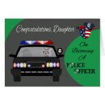 Parabéns, filha, agente da polícia cartão