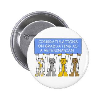 Parabéns na graduação como um veterinário bóton redondo 5.08cm