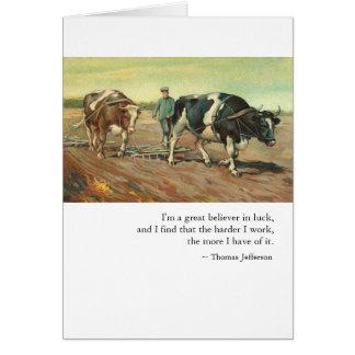 Parabéns: Trabalho & sorte por Thomas Jefferson Cartão Comemorativo