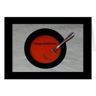 Parabéns - você é Sopa-er! cartão