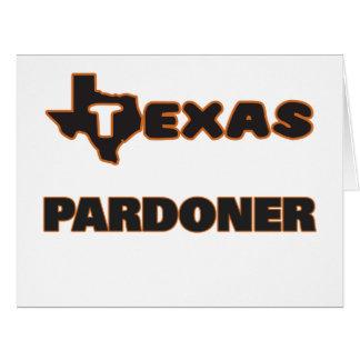 Pardoner de Texas Cartão Comemorativo Grande