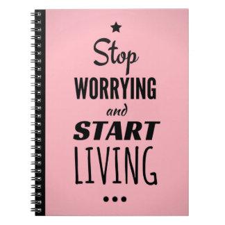 Pare de preocupar-se e caderno vivo do começo