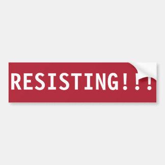 PARE DE RESISTIR!!! ADESIVO DE PARA-CHOQUE