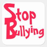 Pare de tiranizar - mensagem importante adesivo quadrado