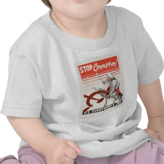 Pare o roupa da propaganda do comunismo t-shirts