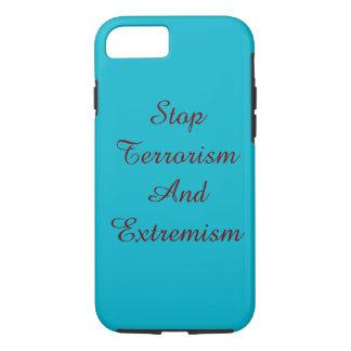 Pare o terrorismo e o extremismo que eu telefono capa iPhone 7