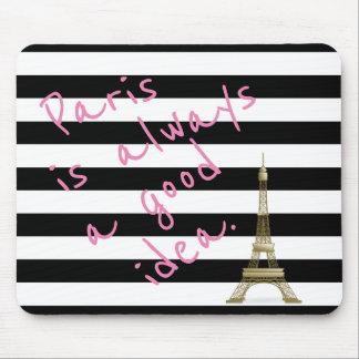 Paris é sempre uma boa ideia Mousepad