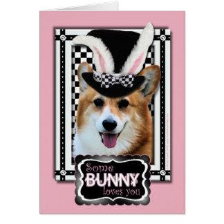 Páscoa - algum coelho o ama - Corgi Owen Cartão Comemorativo