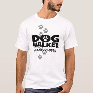 Passeio do cão e promoção do caminhante do cão! camiseta
