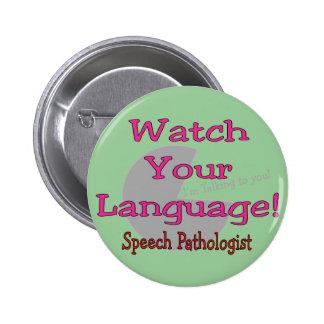 "Patologista de discurso ""relógio sua língua "" pins"