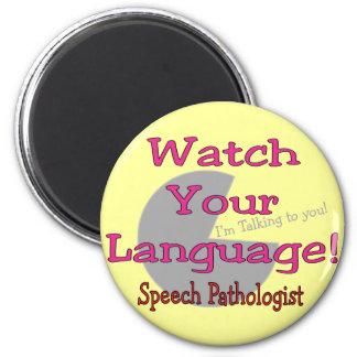 "Patologista de discurso ""relógio sua língua "" imã"