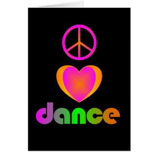 Paz, amor, cartão da dança
