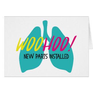 Peças novas instaladas - cartão do pulmão