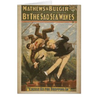 Pelas ondas tristes do mar, 'desculpe-nos para dei cartões