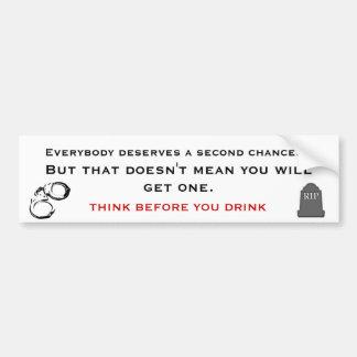 PENSE ANTES QUE VOCÊ BEBEM, CONSCIÊNCIA DO ALCOOLI ADESIVO PARA CARRO