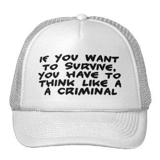 Pense como um criminoso bone