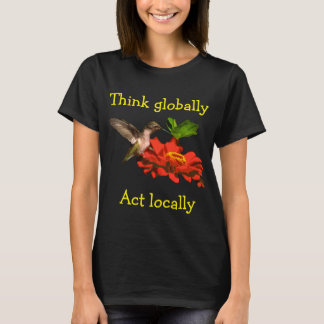 Pense global a camisa do colibri do ato localmente