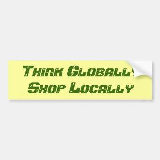 Pense global a loja localmente adesivo para carro