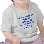 Pense que eu sou BONITO você devo ver meu T do TIO Camiseta