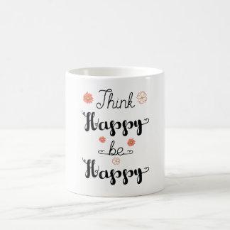 Pense que feliz seja caneca feliz