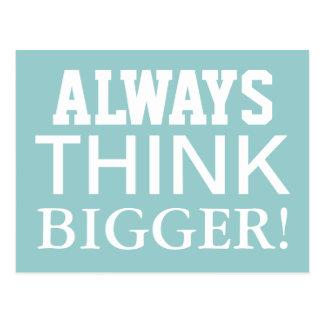 Pense sempre mais grande - cartão inspiradores