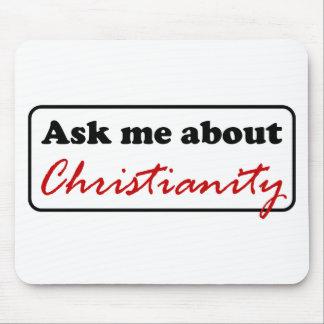 Pergunte-me sobre a cristandade mouse pad