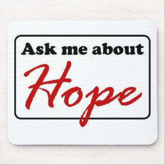 Pergunte-me sobre a esperança mouse pad