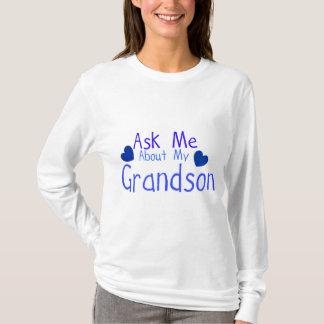 Pergunte-me sobre meu neto! camiseta
